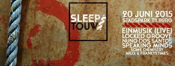 Report: Sleeptouw Festival