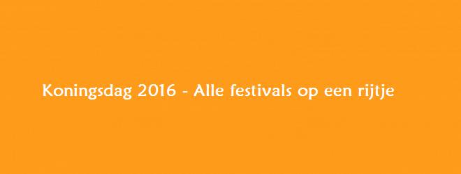 Festivals Koningsdag 2016