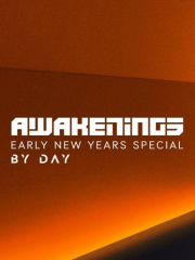 Awakenings Early New Years Special by Day
