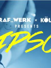 ADE: STRAF_WERK x Kölsch presents IPSO