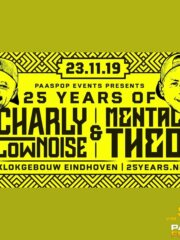 Charly Lownoise & Mental Theo 25 Years Anniversary