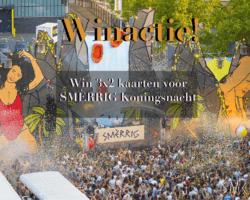 Winactie SMÈRRIG Koningsnacht!
