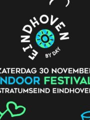 Eindhoven By Day – Indoor Festival