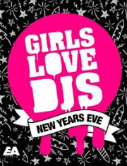 Girls Love DJs New Years Eve