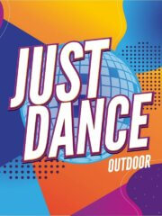 Just Dance Outdoor